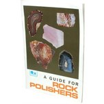 A Guide For Rock Polishers